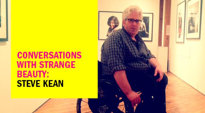 Conversations with Strange Beauty: Steve Kean